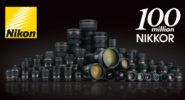 Nikon have made 100Million Lenses